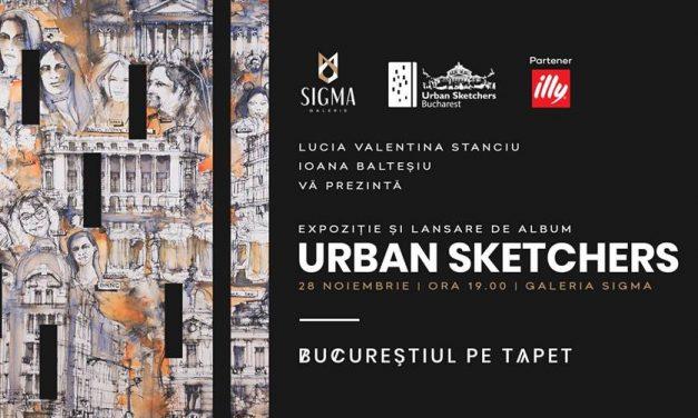 """Urban Sketchers: """"Bucureștiul pe Tapet"""" @ Galeria Sigma, București"""