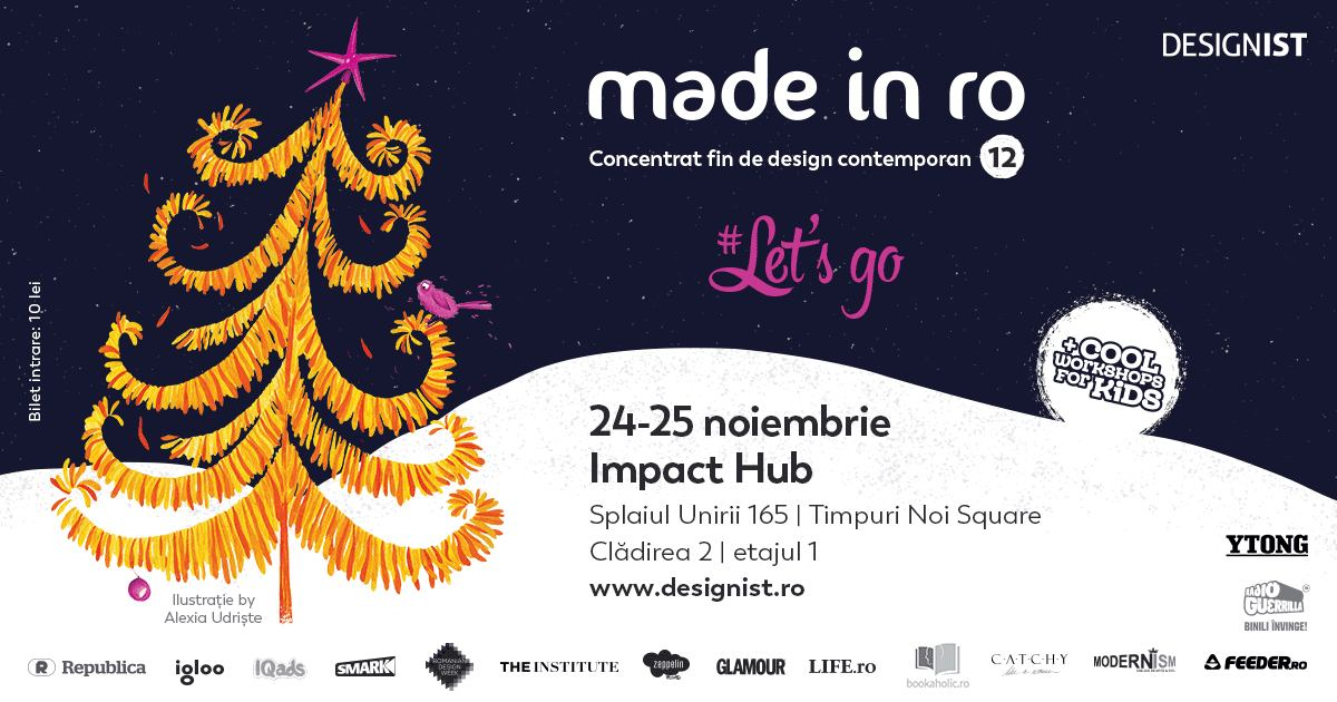 Târgul Made in RO – Concentrat fin de design contemporan @ Impact Hub Bucharest
