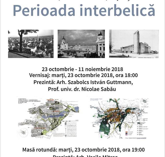 """Expoziția """"Cluj-Napoca. Arhitectură, urbanism, spaţii verzi. Perioada interbelică"""" @ Muzeul de Arta Cluj-Napoca"""