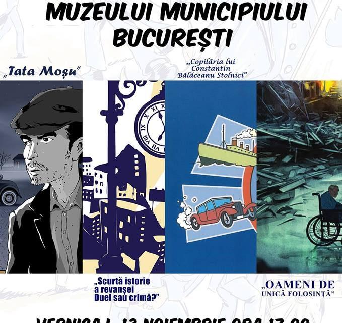 """Expoziția """"Publicațiile de bandă desenată ale Muzeului Municipiului București"""""""