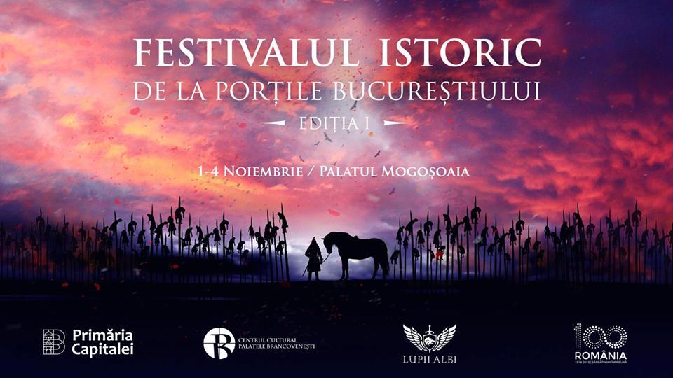 """Festivalul Istoric de la Porțile Bucureștiului @ Centrul Cultural """"Palatele Brâncovenești de la Porțile Bucureștiului"""""""
