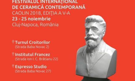 Programul complet al Festivalului Internațional de Ceramică Contemporană – CAOLIN 2018