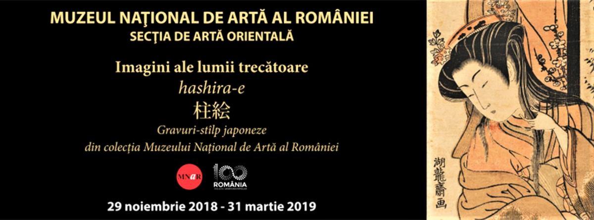 Imagini ale lumii trecătoare hashira-e Gravuri stîlp-japoneze din colecţia Muzeului Naţional de Artă al României