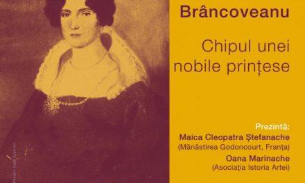 """Conferință """"Safta Brâncoveanu – Chipul unei nobile prințese"""" @ Centrul Cultural """"Palatele Brâncovenești de la Porțile Bucureștiului"""""""