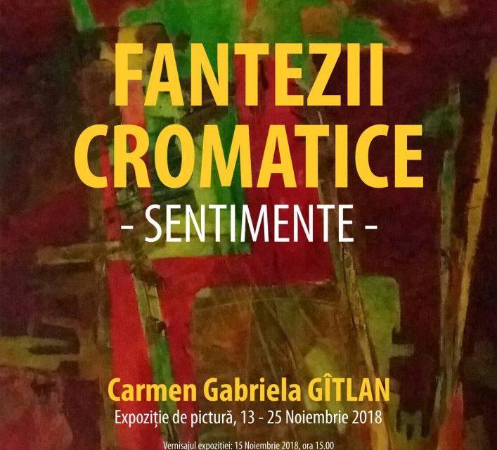 """Expoziția de pictură Carmen Gabriela Gitlan """"Fantezii cromatice – Sentimente"""" @ Galeriile de Artă """"Ion Neagoe"""" – Casa Corpului Didactic """"Spiru Haret"""" Iaşi"""