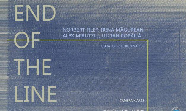 """Expoziția """"End of the Line"""": artiști Norbert Filep, Irina Măgurean, Alex Mirutziu, Lucian Popăilă @ Camera K'ARTE, Târgu-Mureș"""