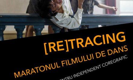 [RE]TRACING – Maratonul filmului de dans la LINOTIP – Centru Independent Coregrafic, București