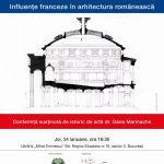 """""""Influențe franceze în arhitectura românească"""", organizat cu ocazia Zilei Culturii Naționale 2019"""
