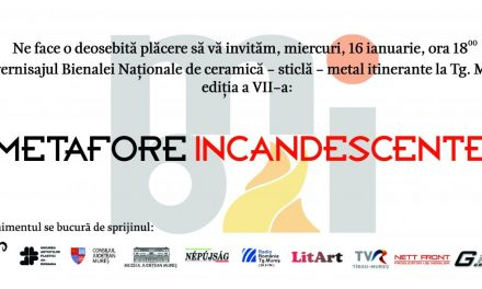 Metafore Incandescente @ Târgu Mureș