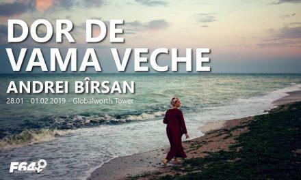 Expozitia de fotografie Dor de Vama Veche – Andrei Bîrsan