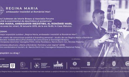 """Evenimentul """"Regina Maria, ambasador irezistibil al României Mari"""" @ Casa Sfatului din Brașov"""