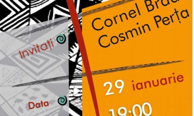 Cornel Brad și Cosmin Perța @ Galeria Întâlnirilor