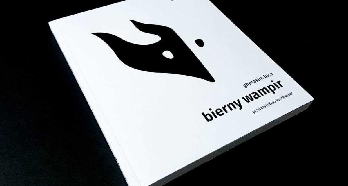 Volumul Vampirul pasiv de Gherasim Luca, lansat în Polonia