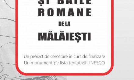 """O nouă conferință """"Historia Viva"""" – Castrul și băile romane de la Mălăiești. Un proiect de cercetare în curs de finalizare, un monument pe lista tentativă UNESCO"""