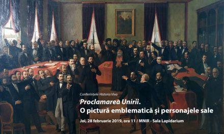 """Conferință """"Proclamarea Unirii. O pictură emblematică și personajele sale"""" @ Muzeul Naţional de Istorie a României"""