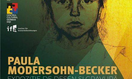 EXPOZIȚIE DE DESEN ȘI GRAVURĂ PAULA MODERSOHN BECHER @ MUZEUL DE ARTĂ – PALATUL CULTURII IAȘI