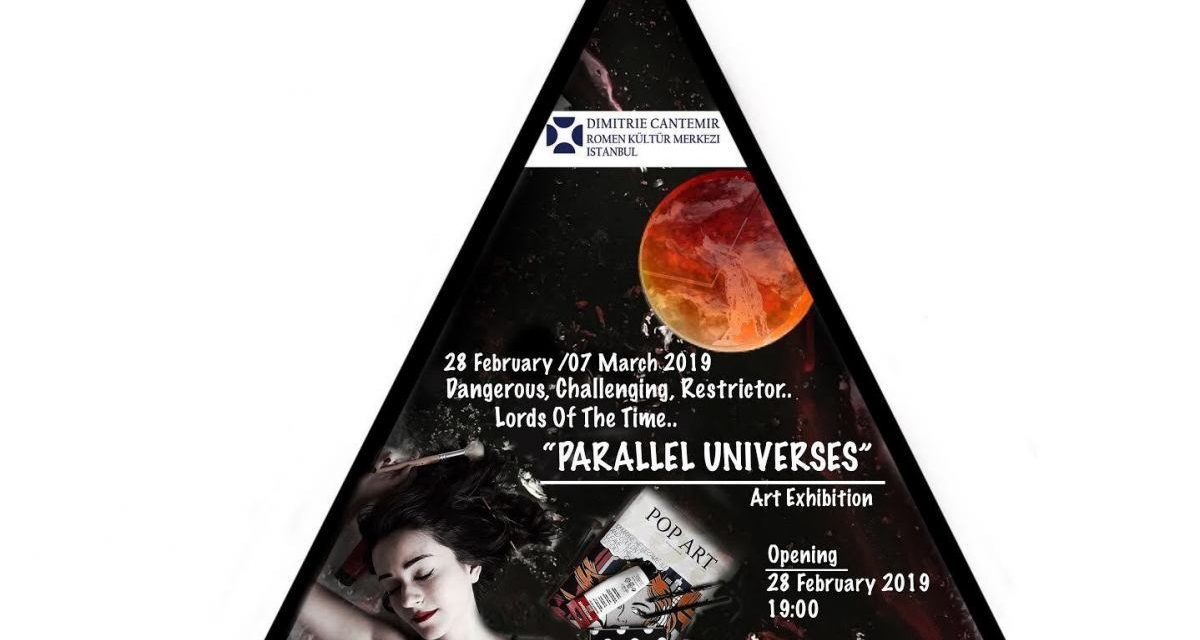 "Expoziție ""Universuri paralele"" la ICR Istanbul"