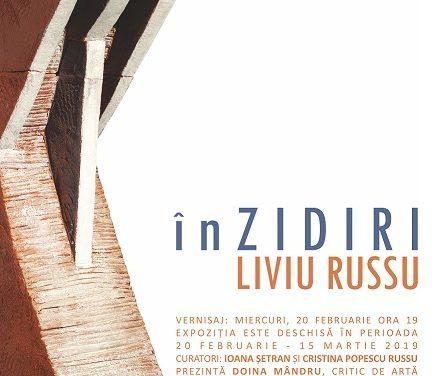 Expoziție Liviu Russu – înZIDIRI @ Galateea Contemporary Art
