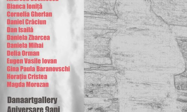"""Aniversare 9 ani DanaArtGallery cu expoziția """"Artistul"""""""