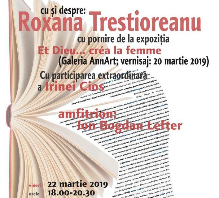 Roxana Trestioreanu la Cafeneaua critică, la AnnArt!