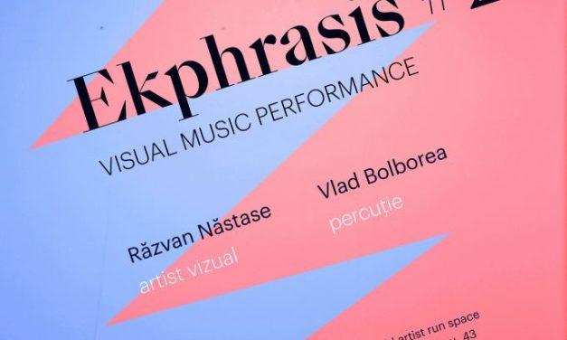 Ekphrasis #2. Visual Music Performance @ ETAJ – artist run space, București