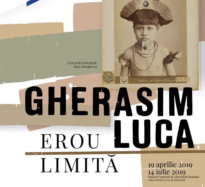 """Expoziția """"Gherasim Luca – Erou limită"""" @ Muzeul Național al Literaturii Române"""