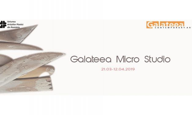 Expoziția Galateea Micro Studio @ Galeria Galateea Contemporary Art, București