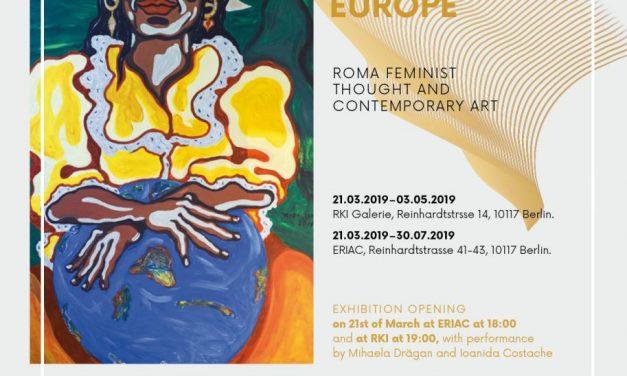 """Expoziția de artă contemporană """"ROMA WOMEN WEAVING EUROPE""""    Un proiect al ICR Berlin în colaborare cu Institutul de Artă și Cultură a Romilor din Europa"""
