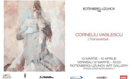 "Expoziție Corneliu Vasilescu ""Transverbal"" @ Galeria Rotenberg – Uzunov, București"
