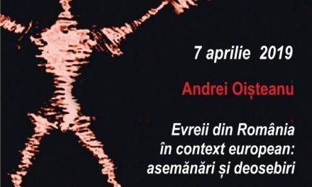 Conferințele TNB, Andrei Oișteanu despre: Evreii din România în context european: asemănări și deosebiri