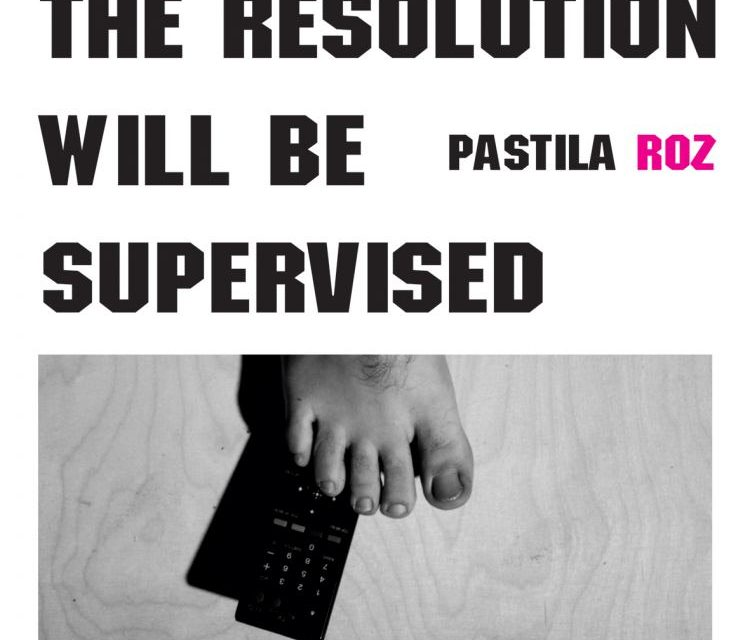 """The Resolution will be Supervised – Pastila Roz"" @ Atelier 030202, București"