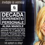 """Expoziția personală de pictură """"DECADA EXPERIENȚEI PERSONALE"""" a artistei Alina Manole @ Elite Prof Art Cotroceni, București"""