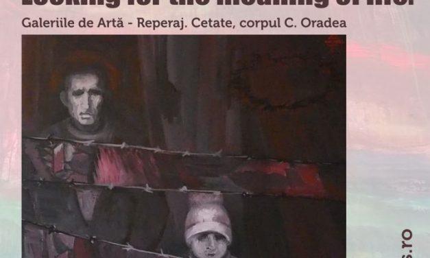 "Expoziţia personală Andreea Rus ""Behind the Utopia. Looking for the meaning of life"" @ Galeriile Reperaj-Cetate. Corpul C, Oradea"