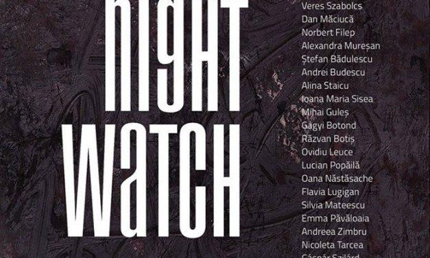 """Expoziția """"Rondul de noapte/ The Night Watch"""" @ Muzeul de Artă Cluj-Napoca"""