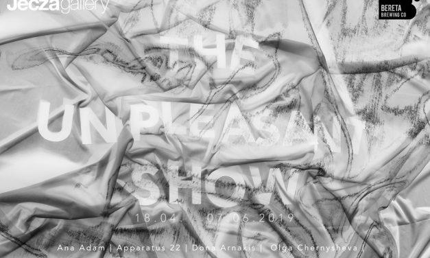"Expoziție ""The Unpleasant Show"" @ Jecza Gallery, Timișoara"