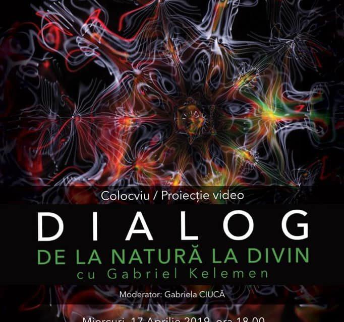 """O nouă întâlnire inedită cu cercetătorul dr. Gabriel Kelemen """"Dialog de la natură la Divin"""" @ Muzeul Național al Banatului – Timișoara"""