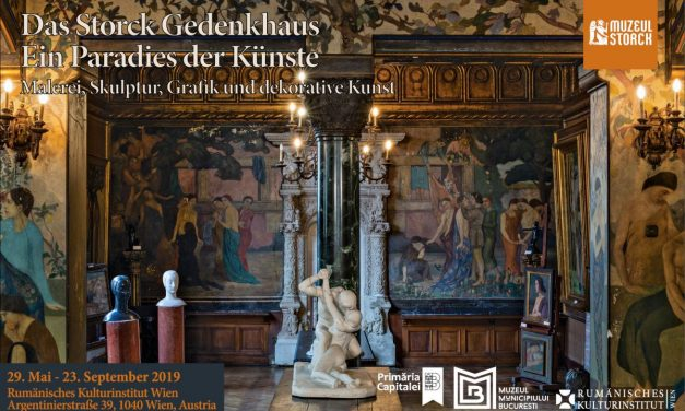 "Expoziție ""Casa Storck– un paradis al artelor"" @ Galeria ICR,Viena"