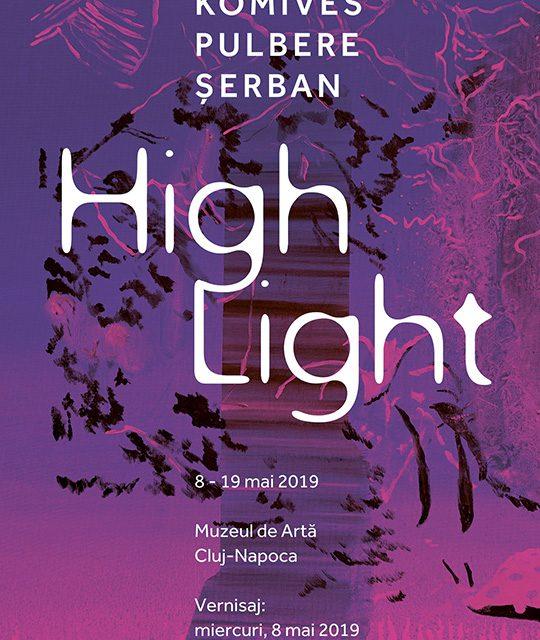 """Expoziție """"High Light"""" Pictură: Ioana ANTONIU, ELIAN, Andor KŐMIVES, Radu PULBERE, Radu ȘERBAN @ Muzeul de Arta Cluj-Napoca"""