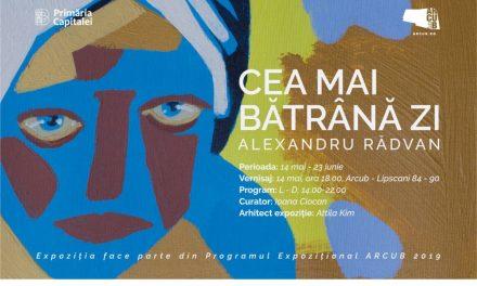 """Expoziție Alexandru Rădvan """"Cea mai bătrână zi"""" @ ARCUB"""