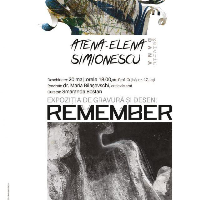 "Expoziție Atena-Elena Simionescu ""Remember"" @ Galeriei DANA, Iași"