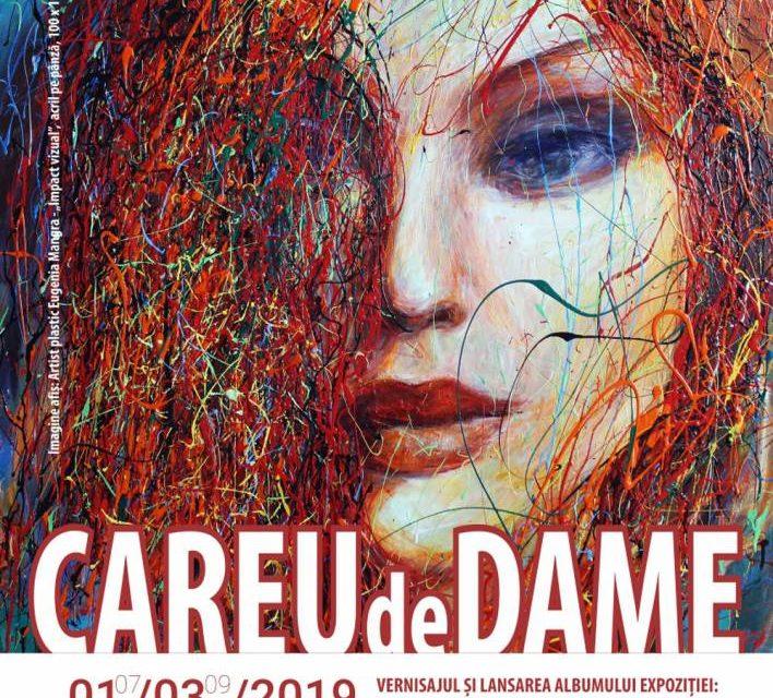 """Expoziţia de artă vizuală """"Careu de dame"""" 107 participante @ Galeriile de artă """"Ion Neagoe"""" Iași și Iulius Mall Iași"""