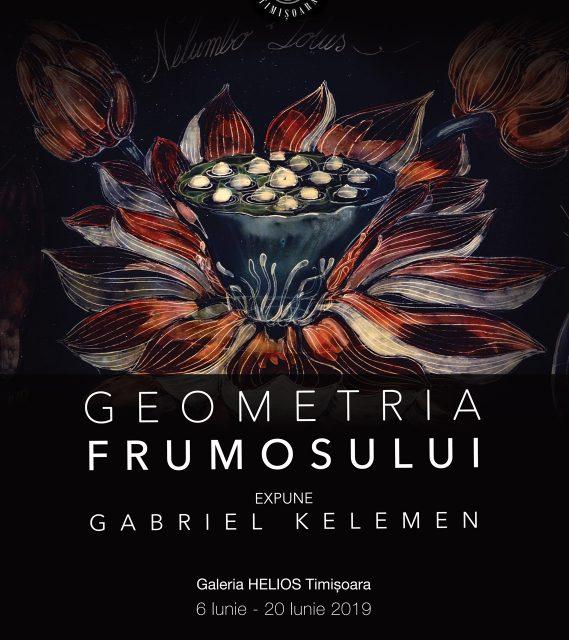 """Expoziție Gabriel Kelemen """"Geometria Frumosului"""" @ Galeria Helios, Timișoara"""