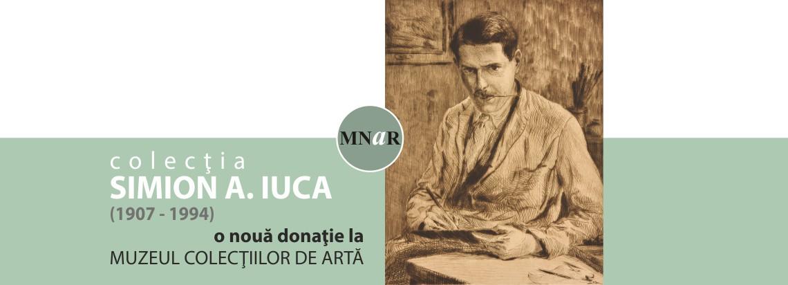 """O nouă donație Colecția """"Simion A. Iuca"""" la Muzeul Colecţiilor de Artă, București"""