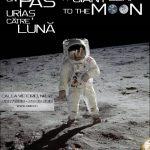 """Expoziția """"Un pas uriaș către Lună/A Giant Leap to the Moon"""" la Muzeul Național de Istorie a României"""