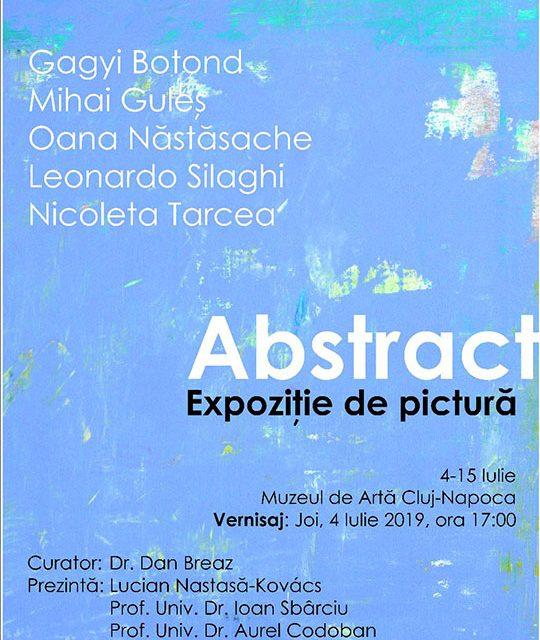 """Expoziţie de pictură """"Abstract"""" @ Muzeul de Artă Cluj-Napoca"""