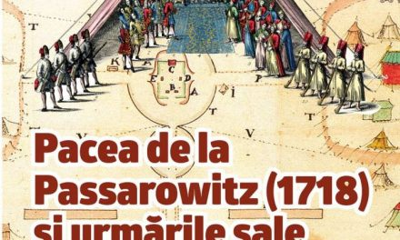 """Expoziţia """"Pacea de la Passarowitz (1718) şi urmările sale"""" la Muzeul Naţional al Banatului"""