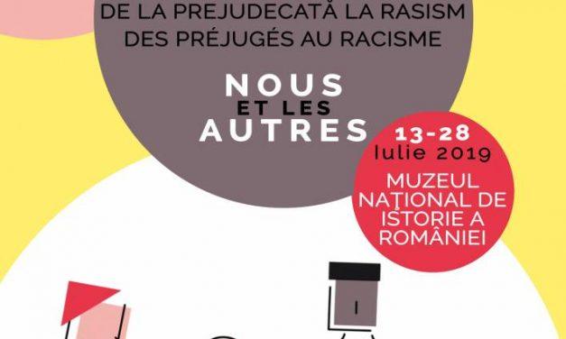"""Expoziție temporară """"Noi și ceilalți. De la prejudecată la rasism"""", la Muzeul Național de Istorie a României"""