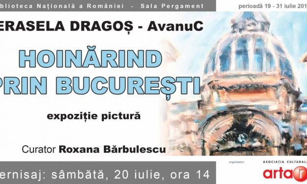 """Expoziție personală de pictură Cerasela Dragoș AvanuC """"Hoinărind prin București"""" @ Biblioteca Națională a României"""
