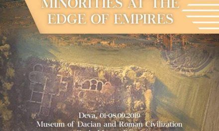 "Simpozionul internațional ""Minorities at the edges of empires"" la Muzeul Civilizației Dacice și romane din Deva"