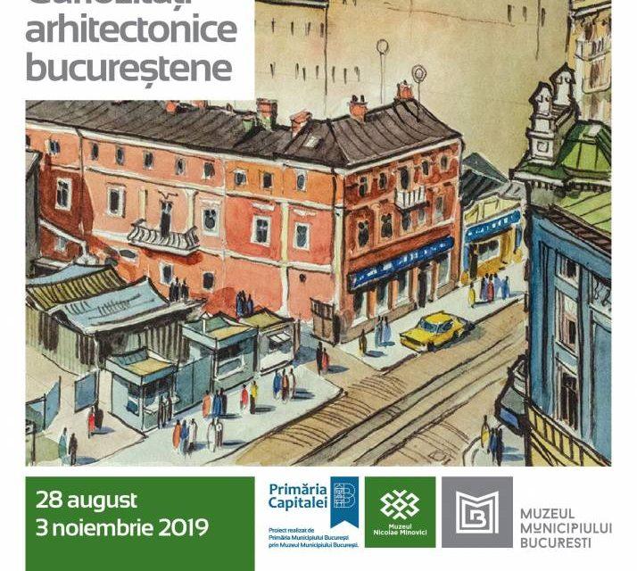 """Expoziția """"Curiozități arhitectonice bucureștene: Gheorghe Leahu"""" @ Muzeul Dr. Nicolae Minovici"""